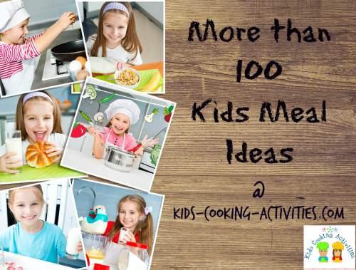 100 kids meal ideas