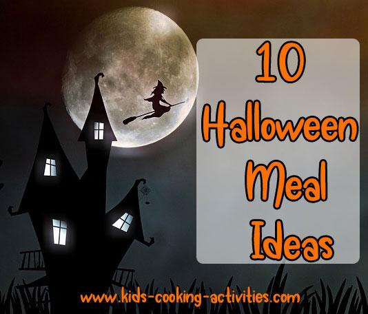 10 Halloween Meal ideas