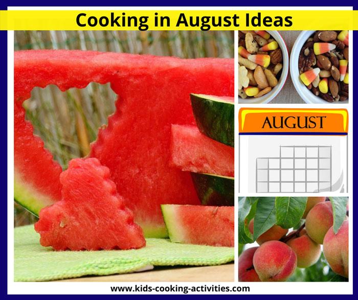 august cooking activities