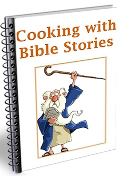 cooking with bible stories