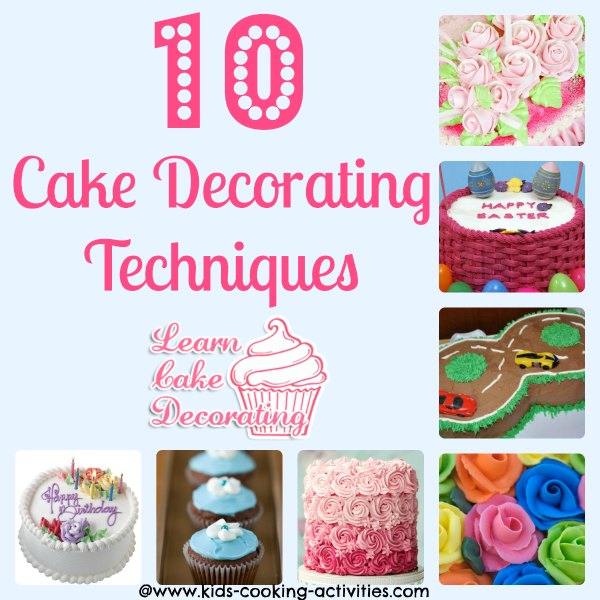 Cake Decorating Latest Techniques : Cake Decorating Techniques to Decorate A Cake
