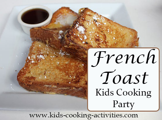 french toast kids cooking party