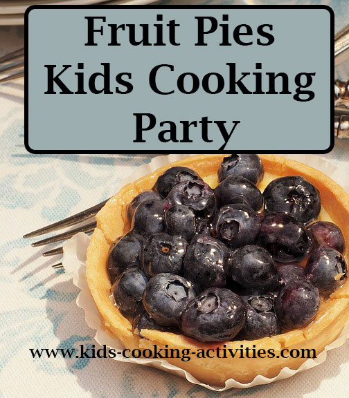fruit pie kids cooking party