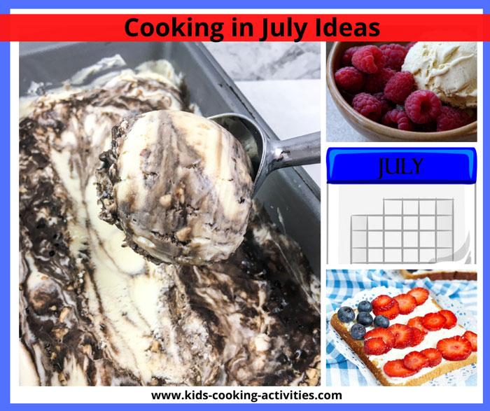 july cooking activities
