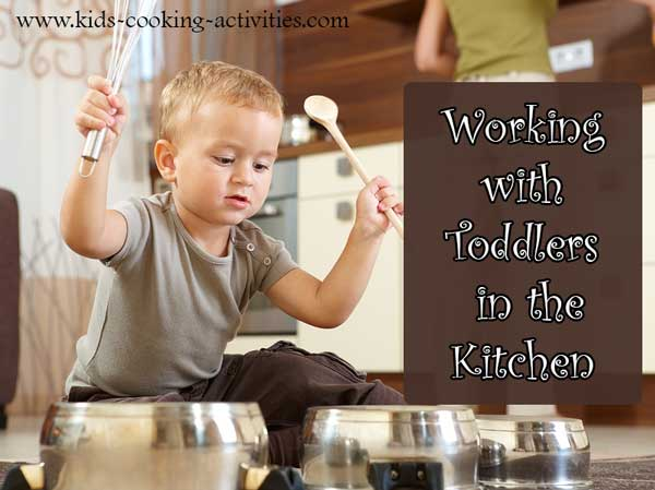 working with toddlers in the kitchen