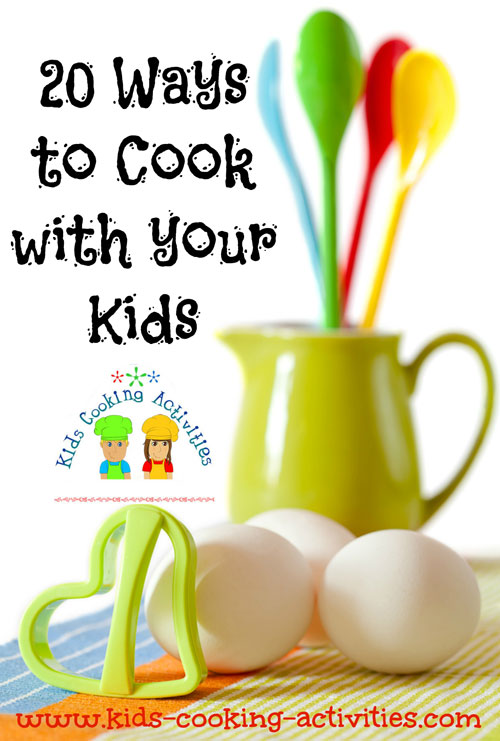 ways to cook with your kids