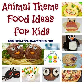 animal theme food ideas