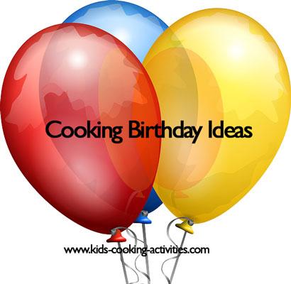 cooking birthday ideas