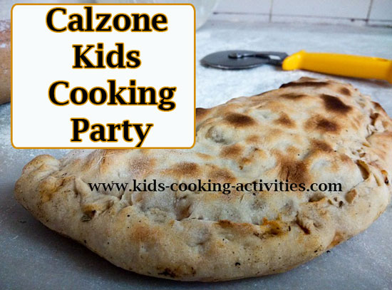 calzone kids cooking party