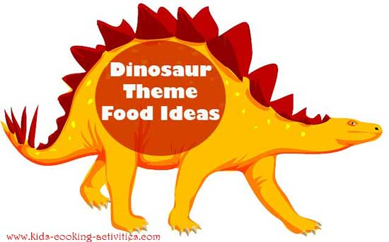 dinosaur food ideas