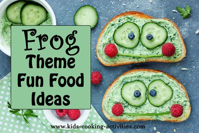 frog fun food theme idea