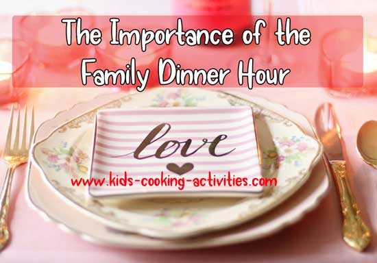 importance of the family dinner hour