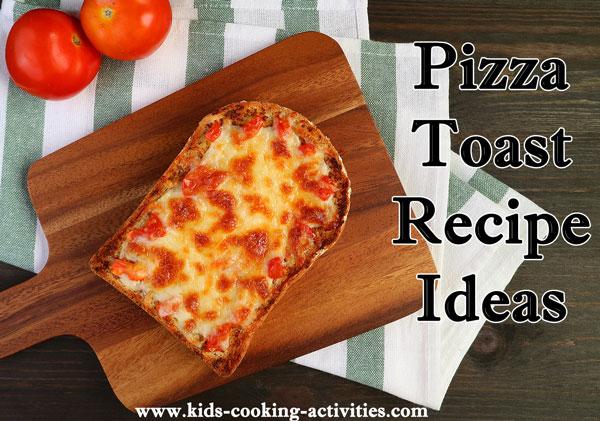 pizza toast recipes