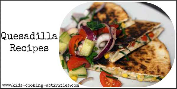 quesdailla recipes