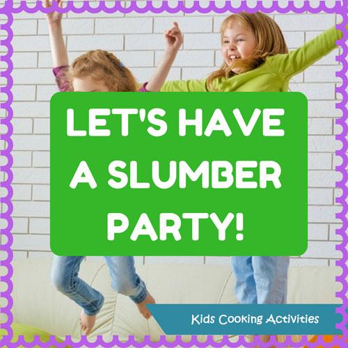 slumber party food ideas