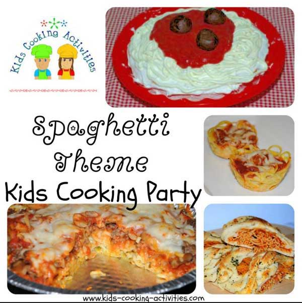 spaghetti party for kids cooking
